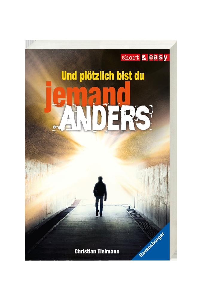 Und_ploetzlich_bist_du_jemand_Anders